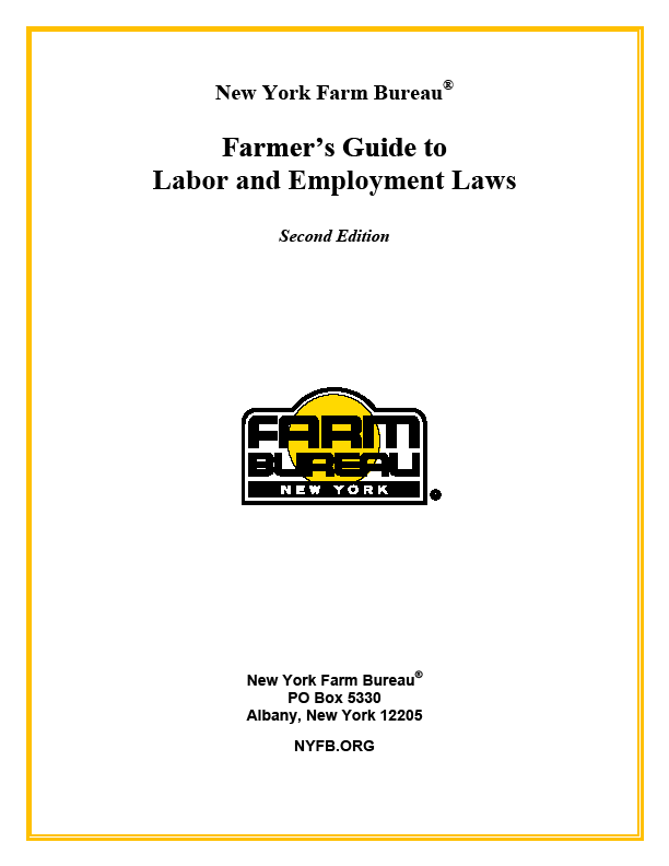 FARMER'S GUIDE TO LABOR & EMPLOYMENT LAWS, 2nd Ed.