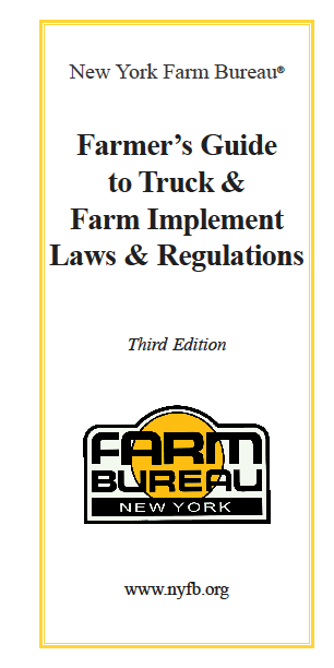 FARMER'S GUIDE TO TRUCK & FARM IMPLEMENT LAWS & REGULATIONS
